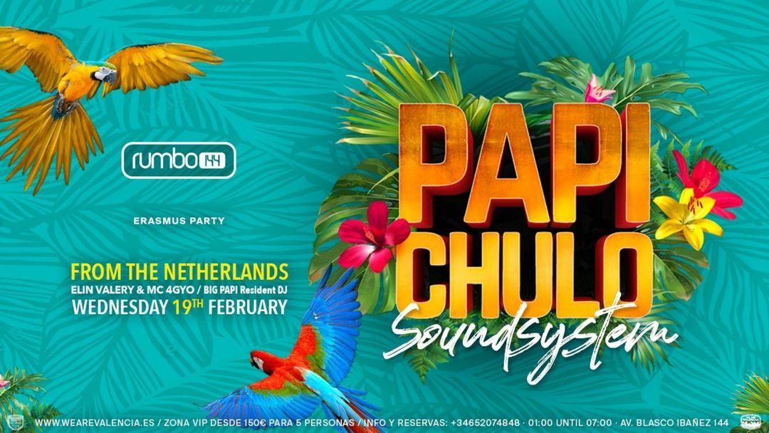 Papi Chulo - Erasmus Party / Dancehall // Reggaeton // Moombathon event cover