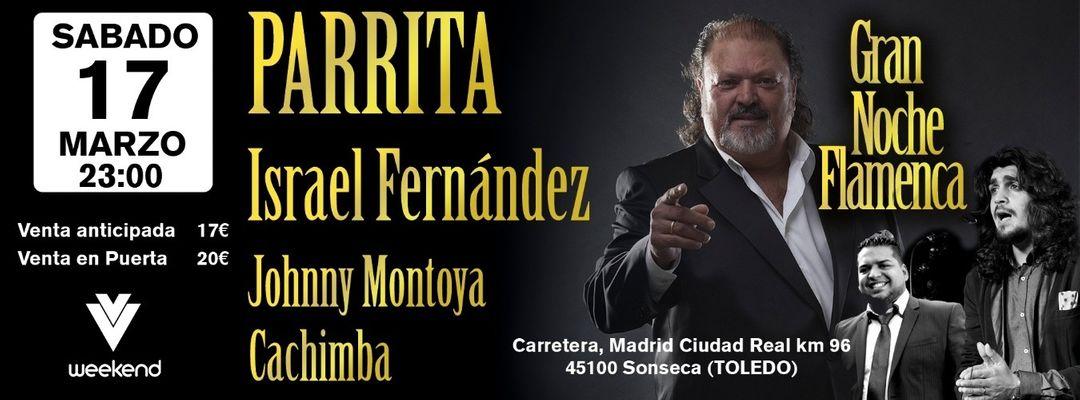 Cartel del evento Parrita EN CONCIERTO | La Gran Noche Flamenca