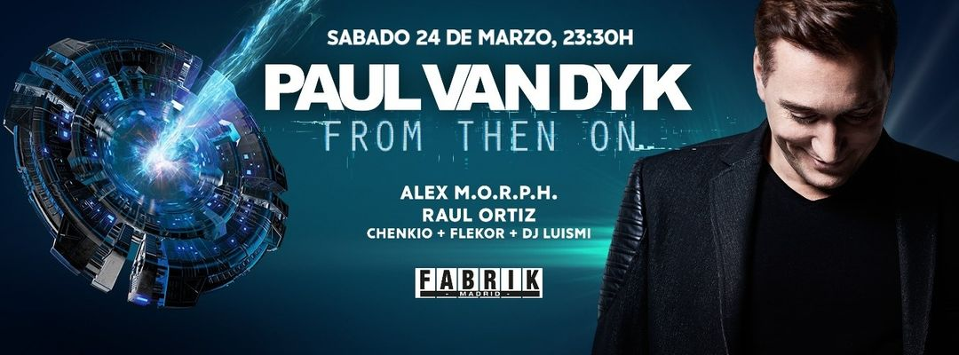Cartel del evento Paul Van Dyk [From Then On]
