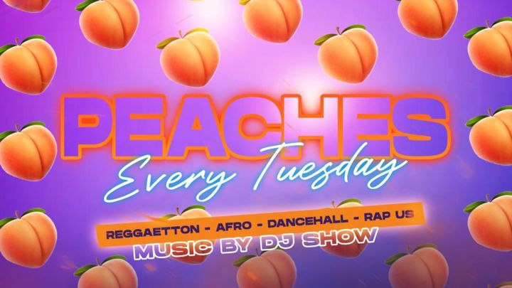 Cover for event: PEACHES - Reggaetton - Afro - Dancehall