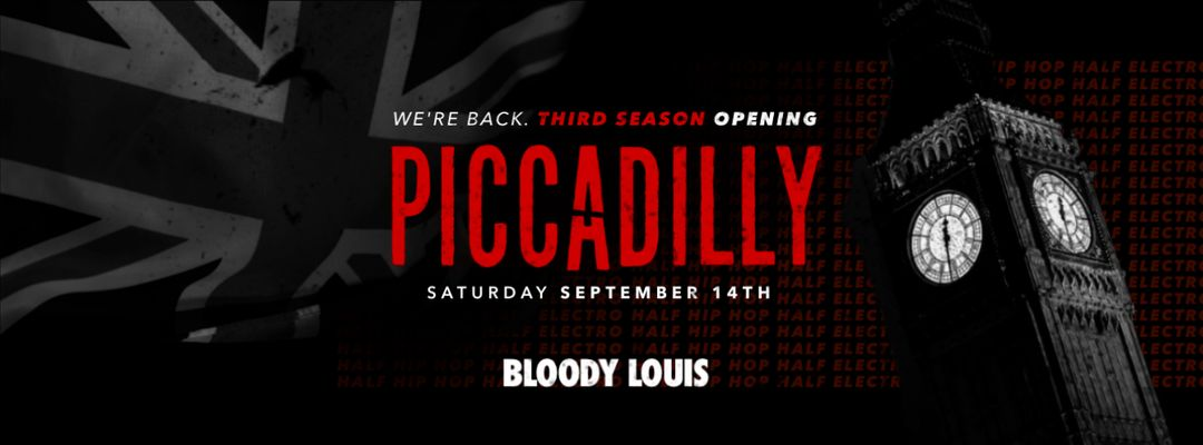 Capa do evento PICCADILLY • OPENING SEASON III
