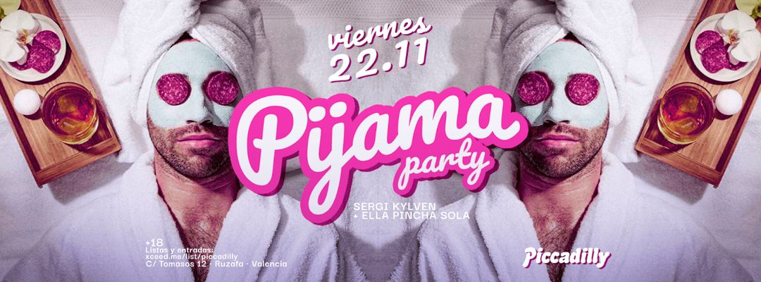 Pijama Party FAMEFRIDAY  || Circus + Silent event cover