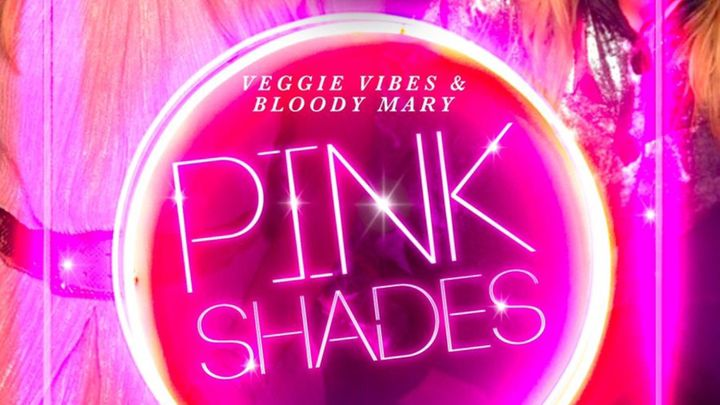Cover for event: PINK SHADES - MONDAY NIGHT