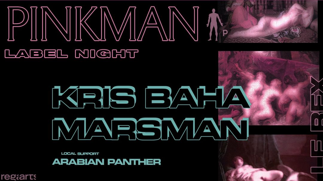 Pinkman Label Night • Kris Baha, Marsman (veille de jour férié)-Eventplakat