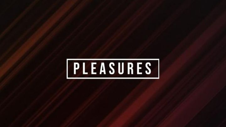 Cover for event: Pleasures