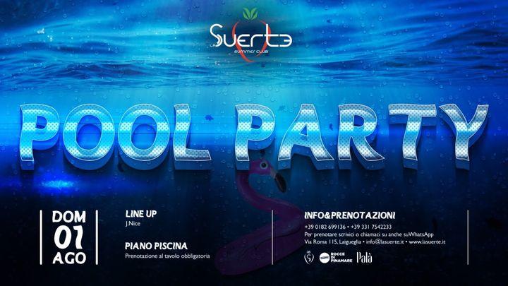 Cover for event: Pool Party - Dom 1/08 La Suerte