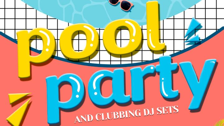 Cover for event: Pool Party & Clubbing DJ sets