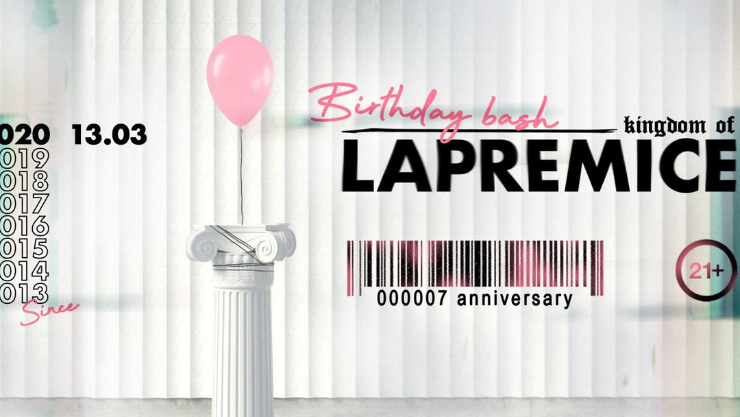 Cartel del evento POSTPONED /  LAPREMICE • 7 YEARS ANNIVERSARY