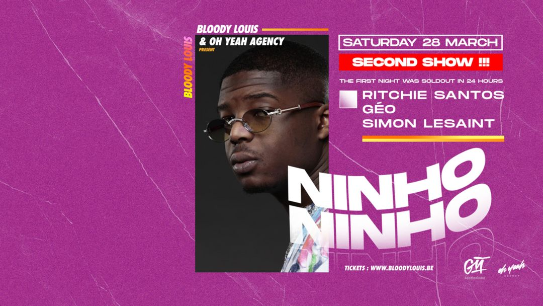Capa do evento POSTPONED / NINHO - SECOND SHOW !!!