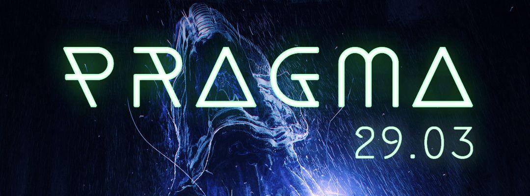 Cartel del evento PRAGMA 29.03 by KREAM
