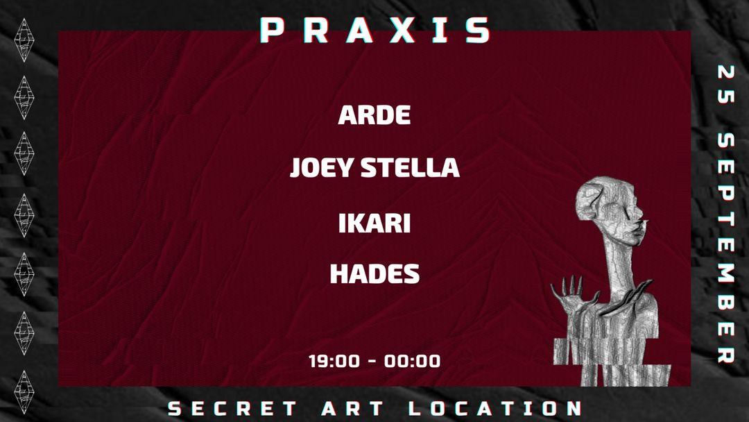 Praxis at Art  Secret Location  event cover