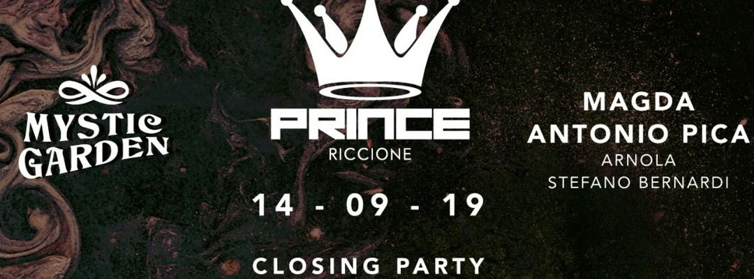 Prince Club presents Mystic Garden w/ CLOSING PARTY SUMMER 2019 / GUEST ARTIST TBA + ANTONIO PICA + THE REVERSE BROTHERS event cover