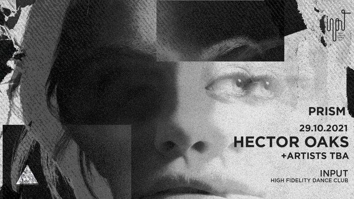 Cover for event: PRISM pres Hector Oaks 29 Oct