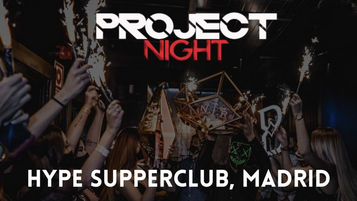 Cover for event: Project Night - Hype Supperclub