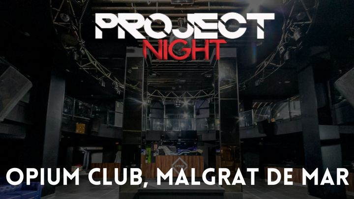 Cover for event: Project Night - Opium Club