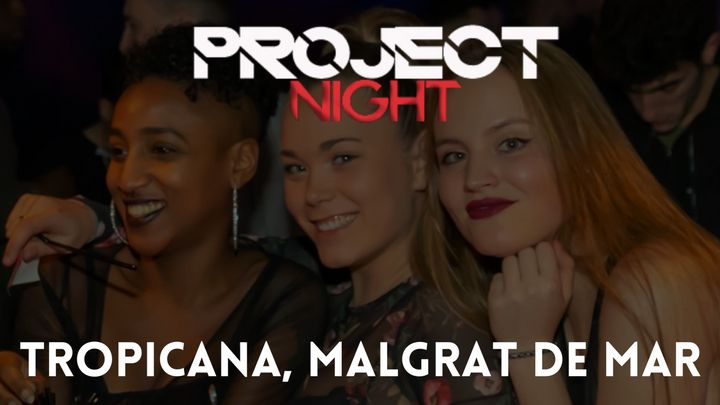 Cover for event: Project Night - Tropicana