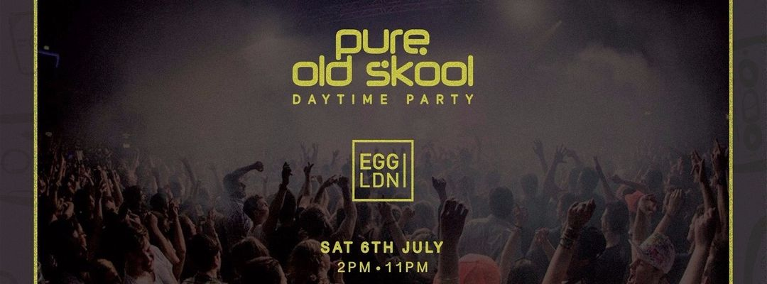 PURE OLD SKOOL DAY TIME PARTY FABIO & GROOVERIDER, RAT PACK, BROCKIE & DET, JASON KAYE, RAY HURLEY, EZM-Eventplakat