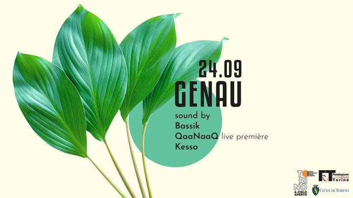 Cover for event: Q35 Urban Garden - GENAU pres. QaaNaaQ Live + Bassik + Kessa