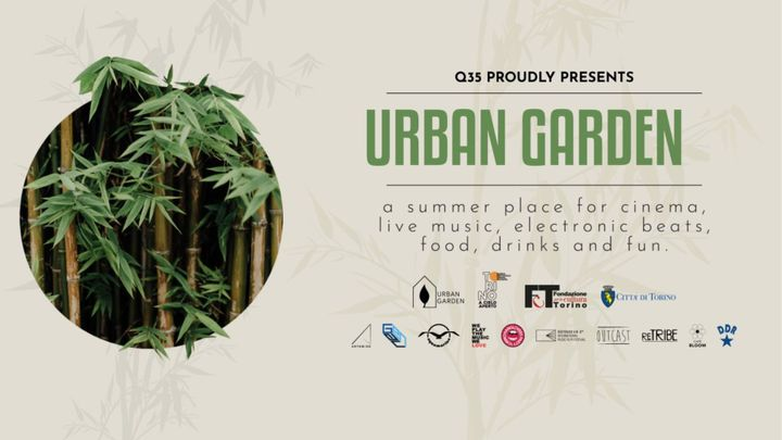Cover for event: Q35 Urban Garden - We Play The Music We Love