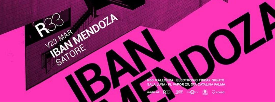 Cartel del evento R33 Mallorca presenta: Iban Mendoza + Satore