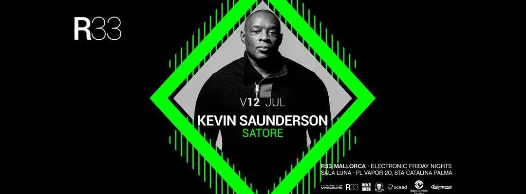 Cartel del evento R33 Mallorca presenta: Kevin Saunderson + Satore