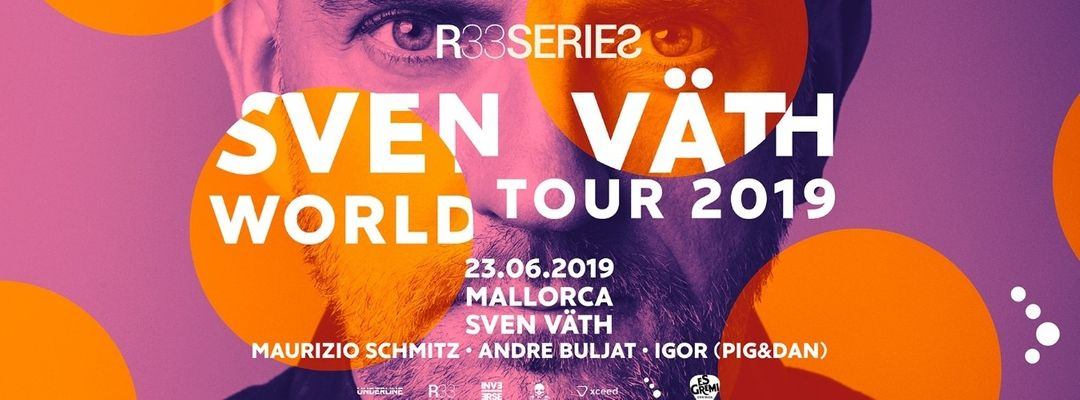 R33 Series presenta: Sven Vath World Tour-Eventplakat