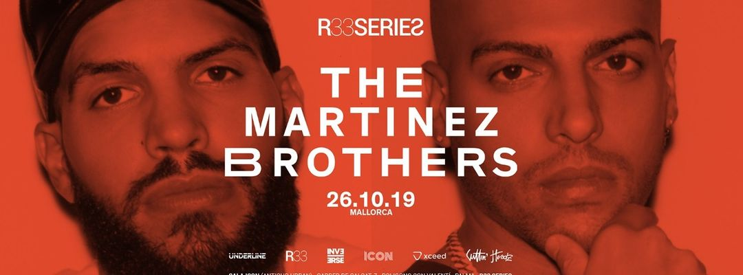 Copertina evento R33 Series presenta: The Martinez Brothers
