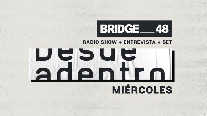 "Cover for event: RADIO SHOW ""Desde adentro""- P.27 En Bridge_48"