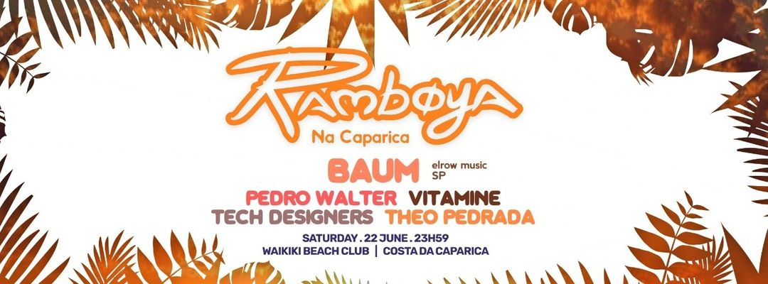 Cartel del evento Ramboya na Caparica com BAUM [elrow music] | Beach Party