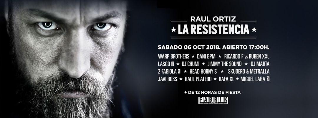 Cartel del evento Raul Ortiz · La Resistencia