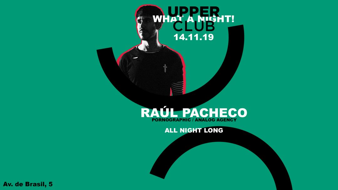 Raul Pacheco · Upper Club event cover