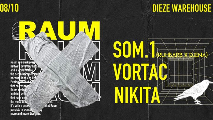 Cover for event: RAUM birthday Akt 2 @Dieze Warehouse