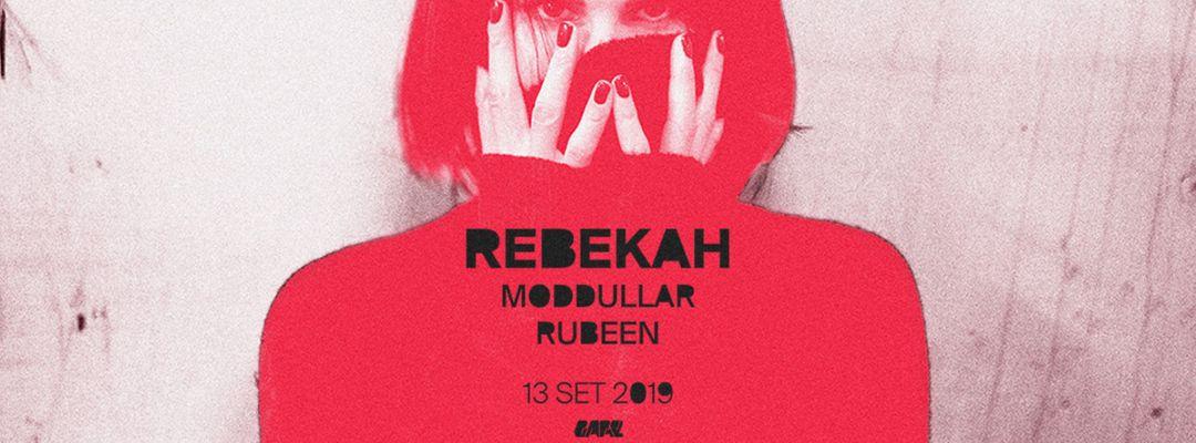 Cartel del evento Rebekah, Modullar, Rubeen