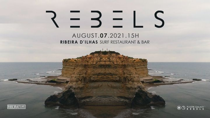 Cover for event: Rebels at Ribeira D'ilhas