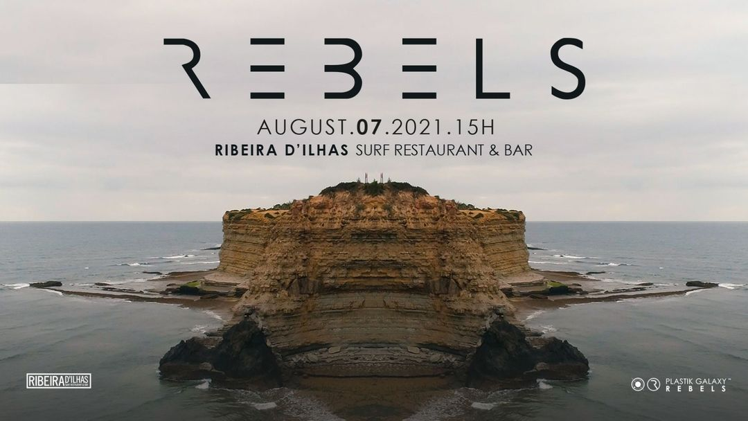 Couverture de l'événement Rebels at Ribeira D'ilhas