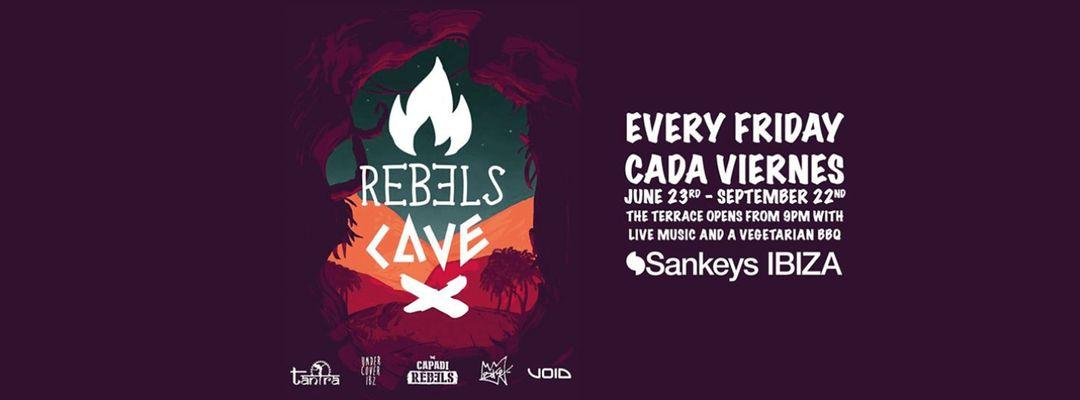 Cartel del evento Rebels Cave - Sankeys 2017