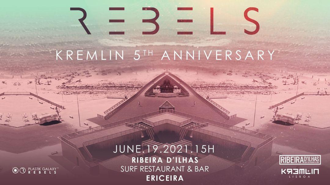 REBELS Kremlin 5th Anniversary event cover