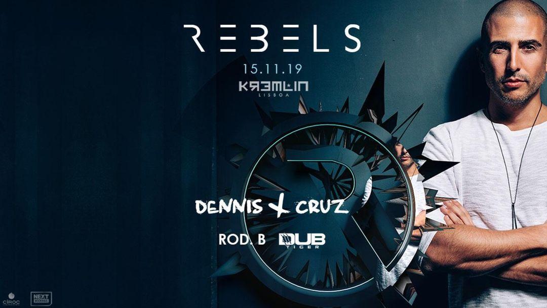 REBELS w/ Dennis Cruz event cover