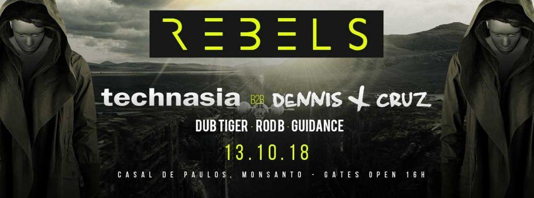 Rebels w/ Technasia b2b Dennis Cruz event cover