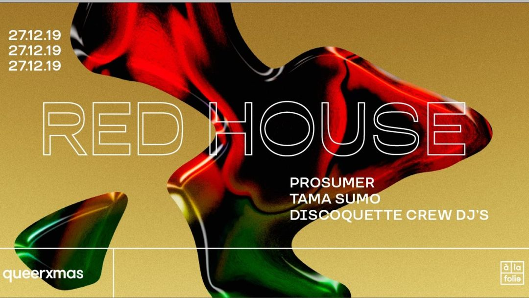 Capa do evento Red House QueerXmas - Prosumer • Tama Sumo • Discoquette