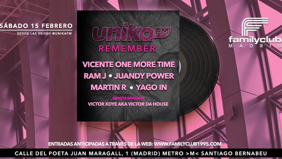 Cartel del evento REMEMBER BY UNIKA FM EN FAMILY CLUB MADRID