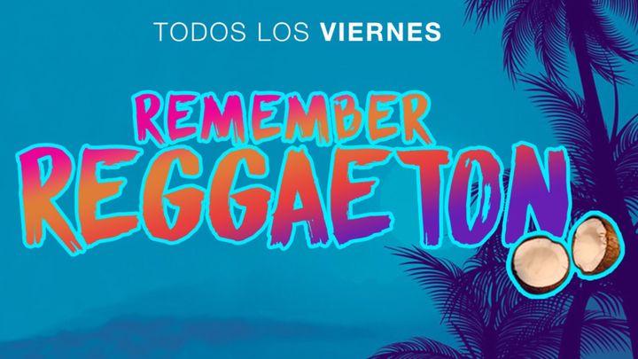Cover for event: Remember Reggaeton
