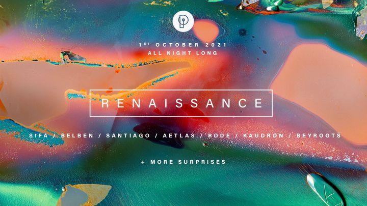 Cover for event: ✞ RENAISSANCE ✞ Belben + Sifa + Aetlas + Rode + Santiago + Beyroots + Kaudron