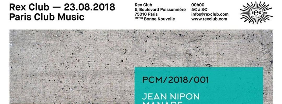 Cartel del evento Rex Club Présente Paris Music Club: Jean Nipon, Manaré, Aethority Live, The Boo