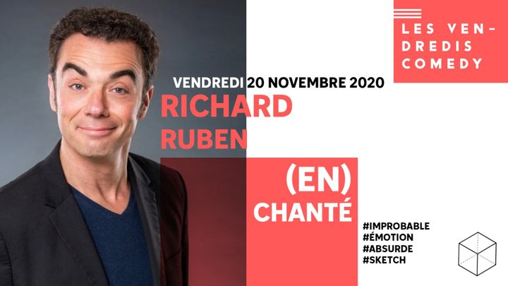 Cover for event: RICHARD RUBEN • (EN)CHANTÉ • CULTURE HALL