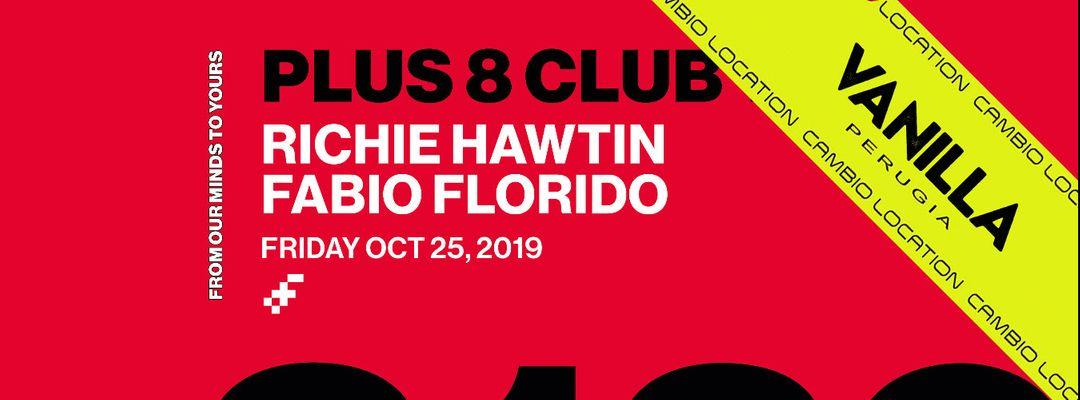 Cartel del evento Richie Hawtin Plus8 Club Tour - Dancity at Vanilla