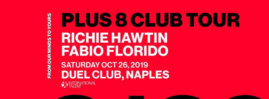 Richie Hawtin presents Plus 8 Club Tour at Duel Club event cover