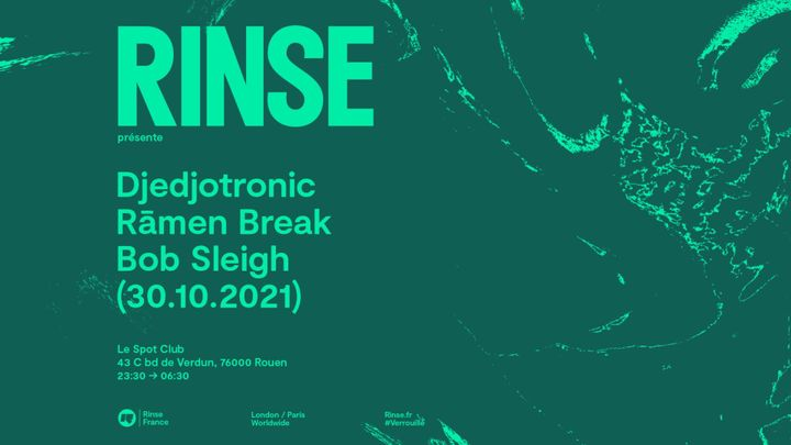 Cover for event: Rinse France présente : Djedjotronic, Rāmen Break, Bob Sleigh