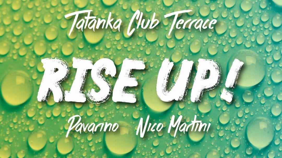 RISE UP - TATANKA CLUB TERRACE-Eventplakat