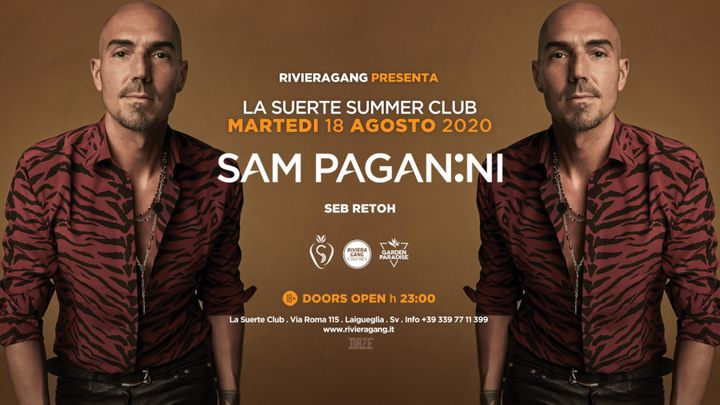 Cover for event: Riviera Gang Crew pres. SAM PAGANINI at La Suerte, Laigueglia
